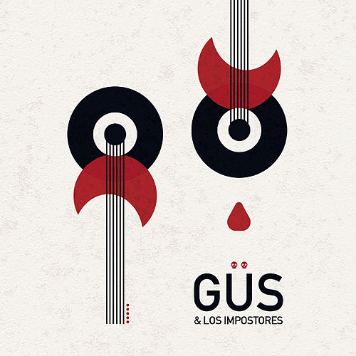 Güs & Los Impostores von Güs