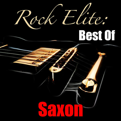 Rock Elite: Best Of Saxon (Live) by Saxon