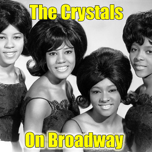 On Broadway von The Crystals