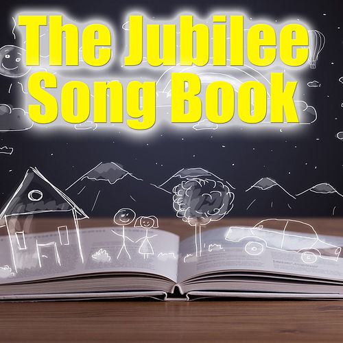 The Jubilee Song Book, Vol. 3 von Various Artists