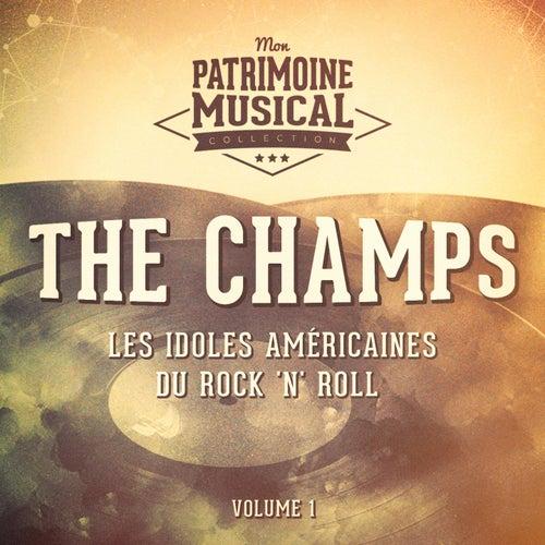 Les Idoles Américaines Du Rock 'N' Roll: The Champs, Vol. 1 de The Champs