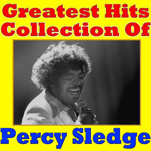 Greatest Hits Collection of Percy Sledge von Various Artists