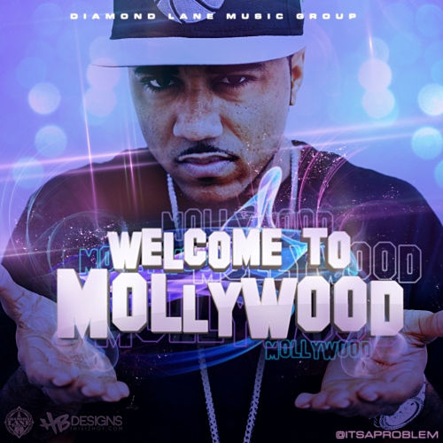 Welcome to Mollywood von Problem