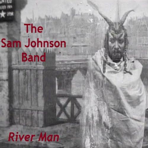 River Man von The Sam Johnson Band
