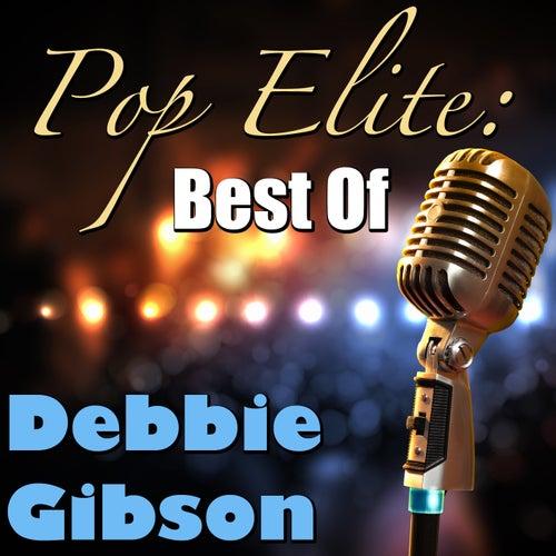 Pop Elite: Best Of Debbie Gibson von Debbie Gibson