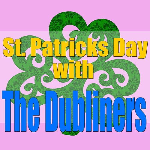St. Patricks Day With The Dubliners by Dubliners