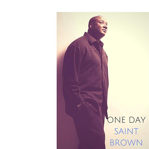 One Day by Saint Brown