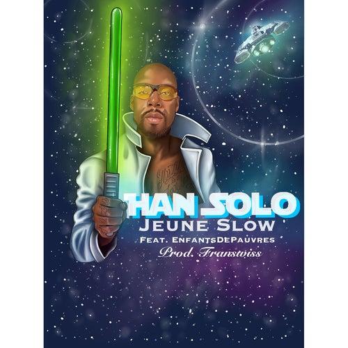 Han solo by Jeune Slow