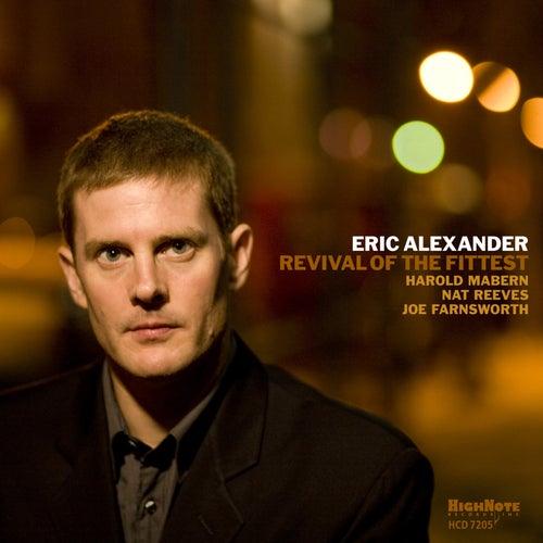 Revival of the Fittest de Eric Alexander