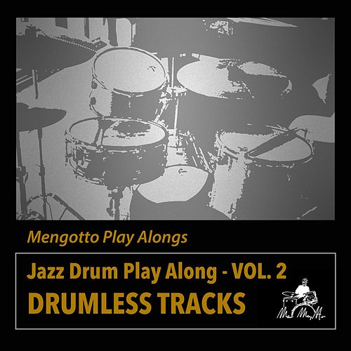 Jazz Drum Play Along, Vol. 2 by Mengotto Play Alongs