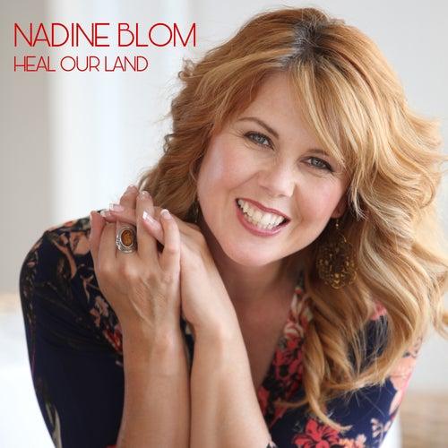 Heal Our Land de Nadine Blom