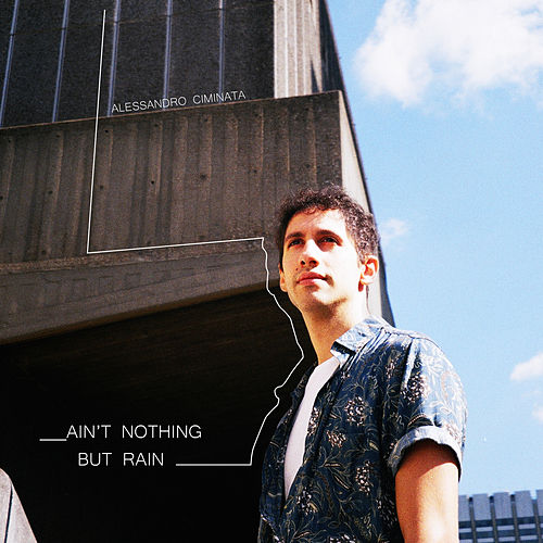Ain't Nothing but Rain by Alessandro Ciminata