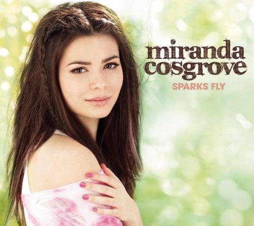 Sparks Fly von Miranda Cosgrove