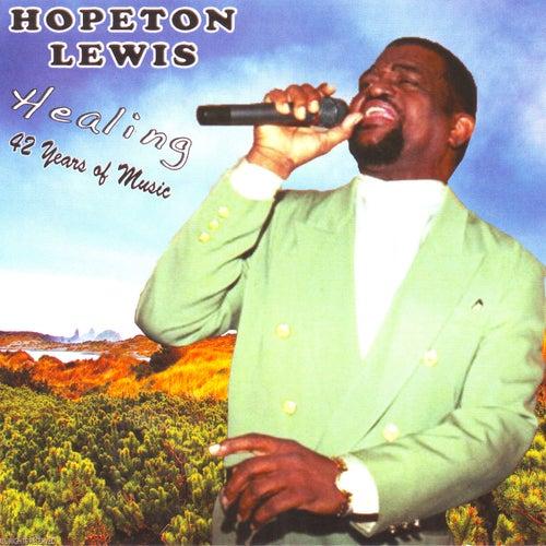 Healing : 42 Years Of Music by Hopeton Lewis