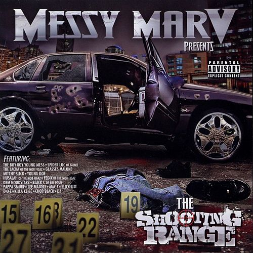 Messy Marv Presents: The Shooting Range von Various Artists