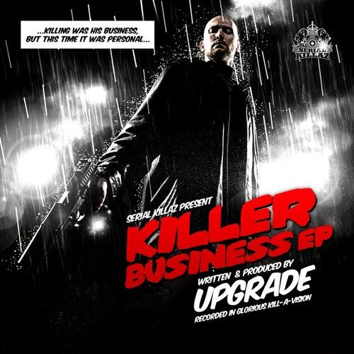 The Killer Business EP von Upgrade