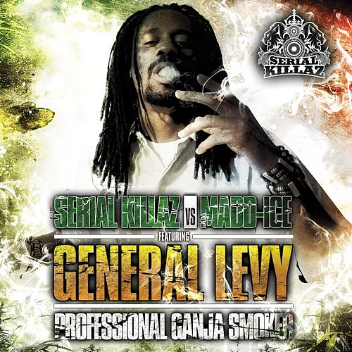 Professional Ganja Smoker by General Levy