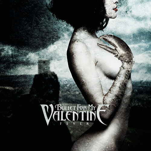 Fever de Bullet For My Valentine