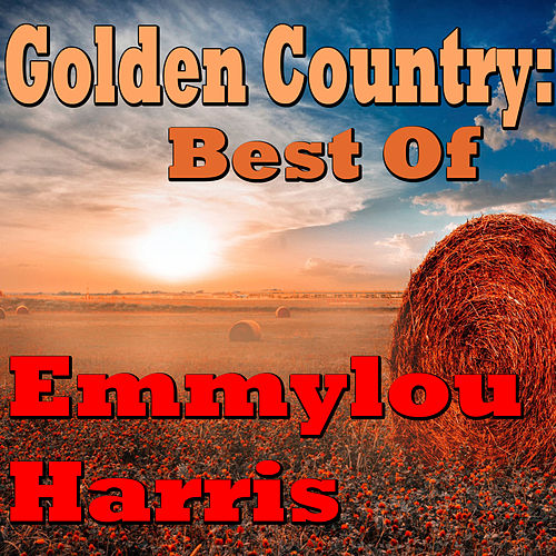 Golden Country: Emmylou Harris (Live) by Emmylou Harris