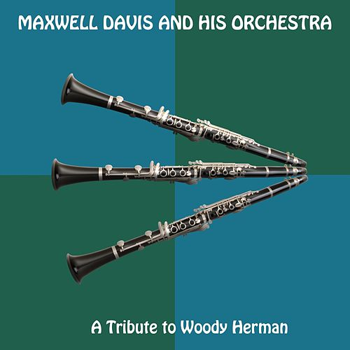 A Tribute to Woody Herman de Maxwell Davis