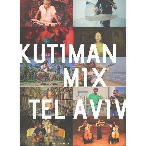 Mix Tel Aviv von Kutiman