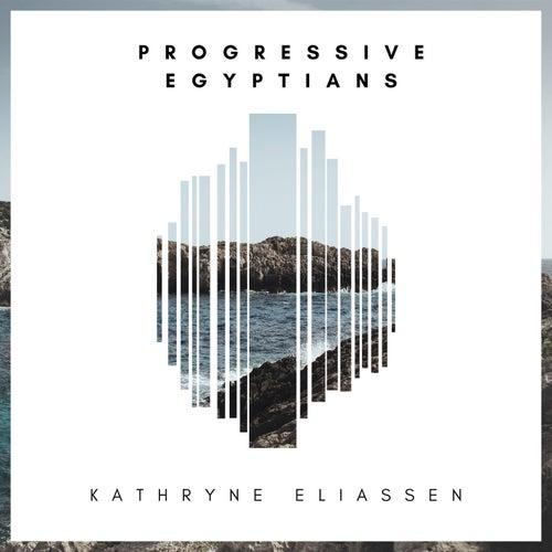 Progressive Egyptians de Kathryne Eliassen