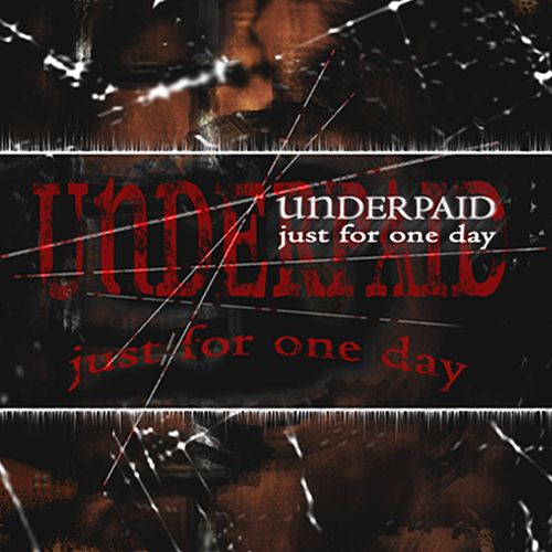 Just for One Day von Underpaid