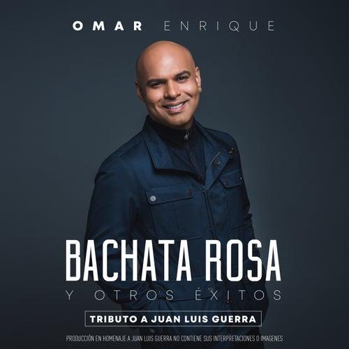 Bachata Rosa y Otros Éxitos, Tributo a Juan Luis Guerra de Omar Enrique