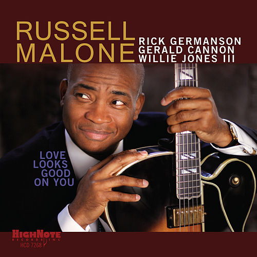 Love Looks Good on You by Russell Malone