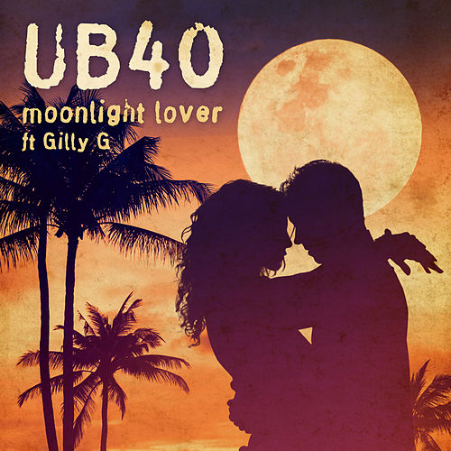 Moonlight Lover von UB40