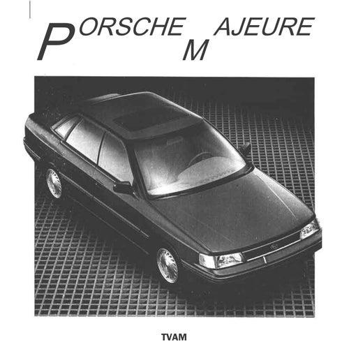 Porsche Majeure de Tvam