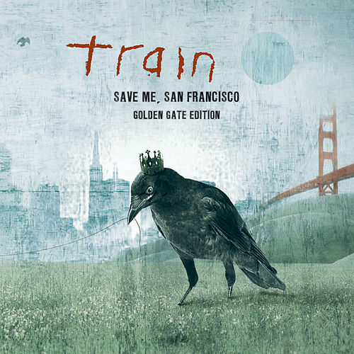 Save Me, San Francisco (Golden Gate Edition) de Train