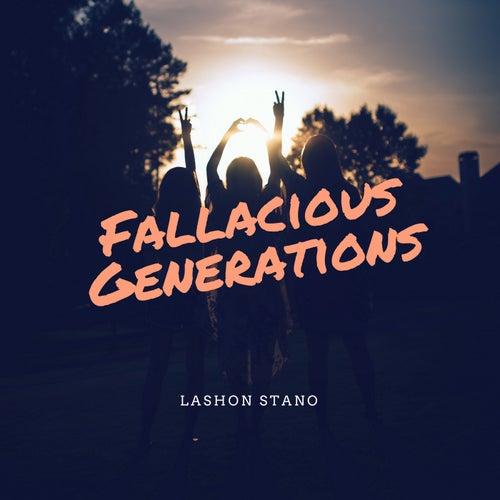 Fallacious Generations de Lashon Stano