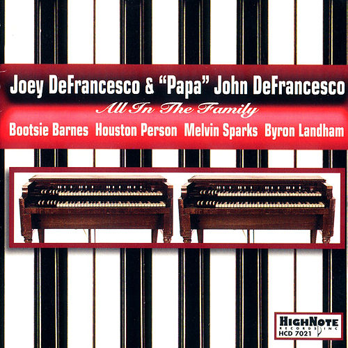 All in the Family de Joey DeFrancesco