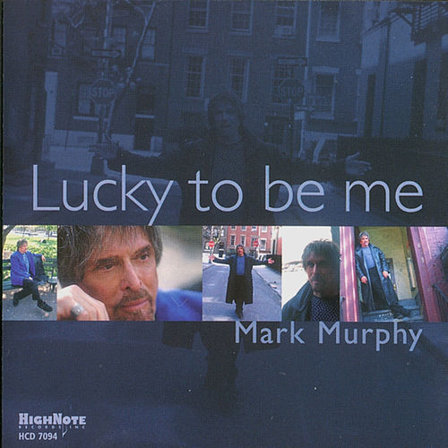 Lucky to Be Me de Mark Murphy