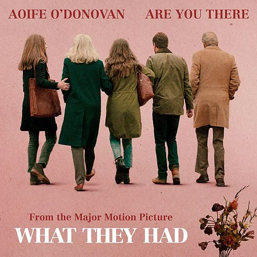 Are You There von Aoife O'Donovan