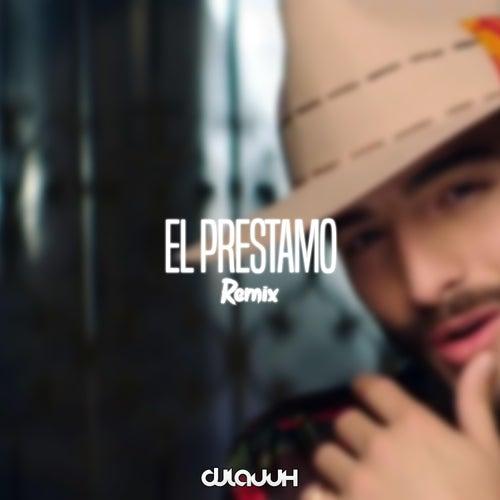 El Prestamo by DJ Lauuh