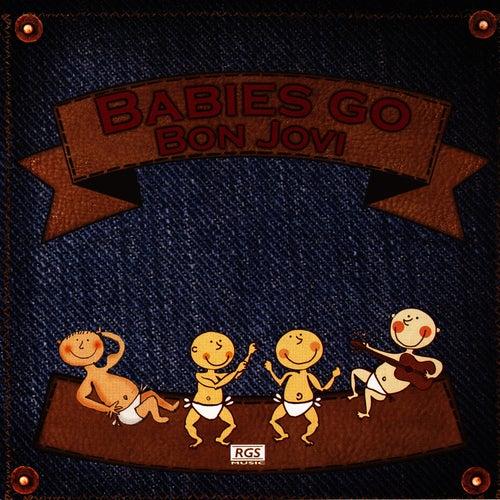 Babies Go Bon Jovi de Sweet Little Band