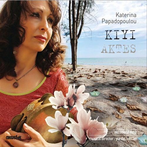 Kıyı - Aktes by Katerina Papadopoulou