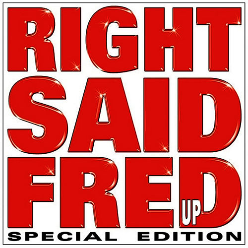 Up by Right Said Fred