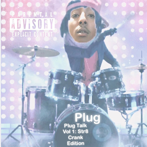 Plug Talk, Vol. 1: Str8 Crank Edition von Plug