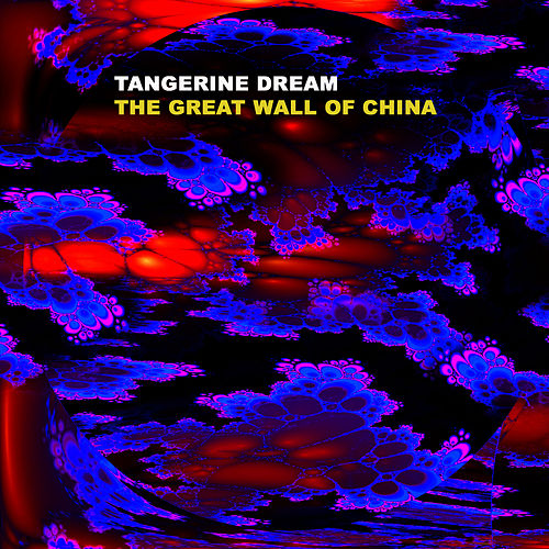 The Great Wall Of China de Tangerine Dream