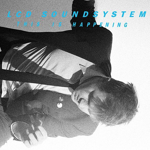 This Is Happening de LCD Soundsystem