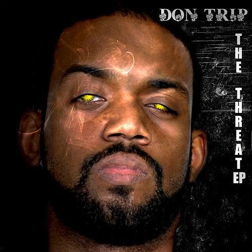 The Threat - Clean Version de Don Trip