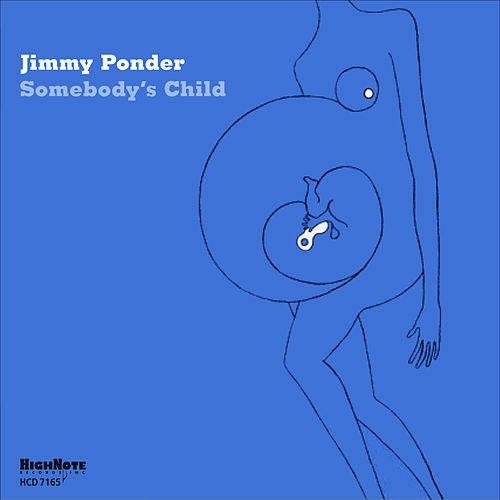 Somebody's Child von Jimmy Ponder