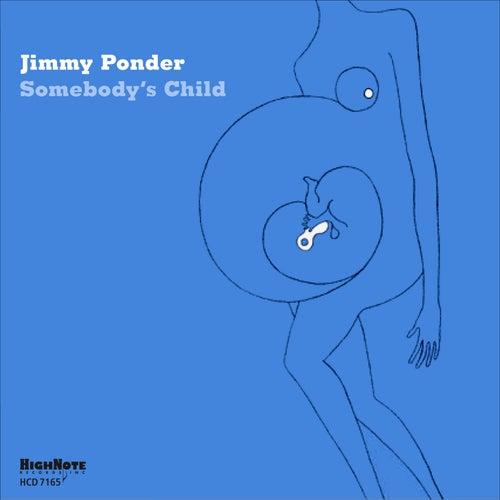 Somebody's Child by Jimmy Ponder