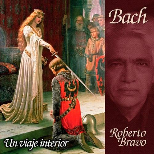 Bach, un viaje interior de Roberto Bravo