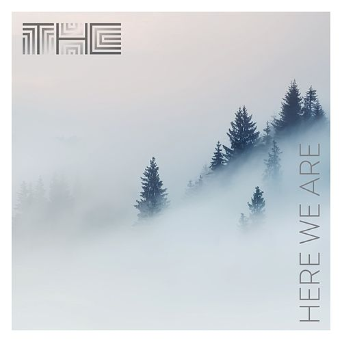 Here We Are by THC