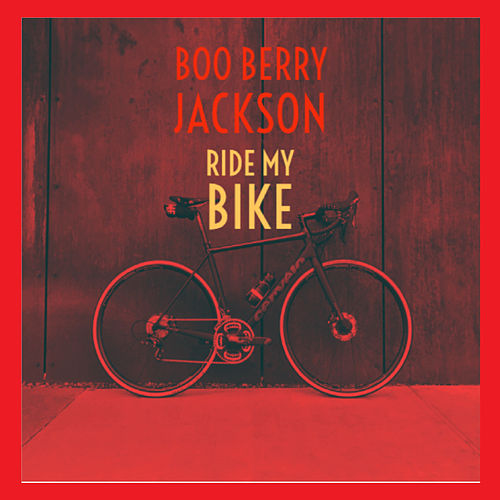 Ride My Bike by Boo Berry Jackson