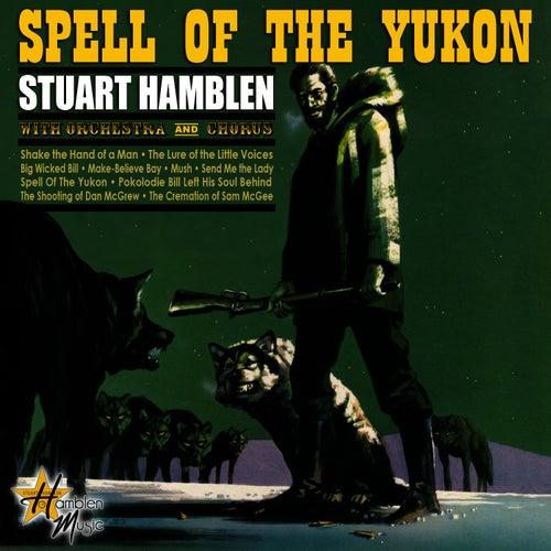 Spell Of The Yukon von Stuart Hamblen